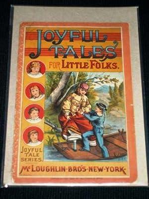 Joyful Tales for Little Folks: N/A