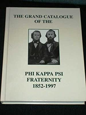 Grand Catalogue of the Phi Kappa Psi: Various / Unstated