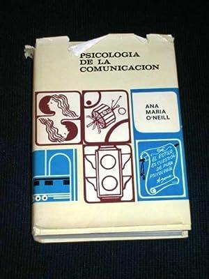 Psicologia De La Comunicacion: O'Neill, Ana Maria