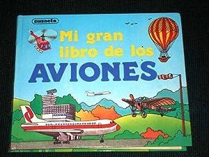 Mi Gran Libro De Los Aviones (A: Various / Unstated