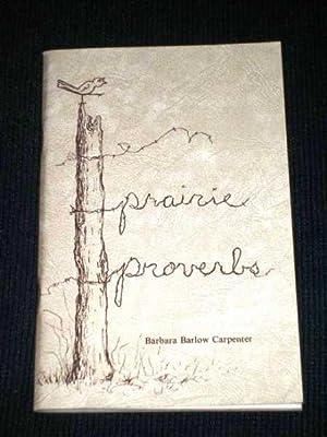 Prairie Proverbs: Carpenter, Barbara Barlow