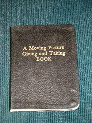 Moving Picture Giving and Taking Book, A: Brakhage, Stan