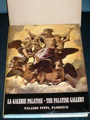 La Galerie Palatine / The Palatine Gallery (Palazzo Pitti, Florence): Ciaranfi, Anna Maria ...
