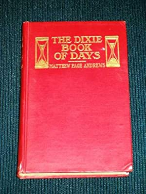 Dixie Book of Days, The: Andrews, Matthew Page