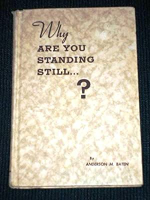 Why are You Standing Still?