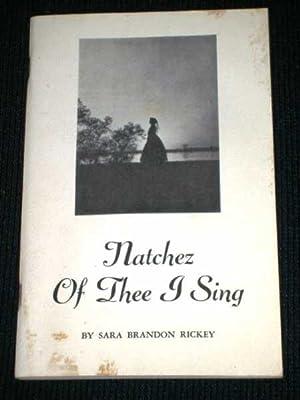Natchez Of Thee I Sing: Rickey, Sara Brandon