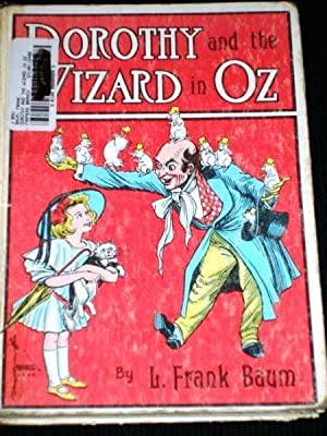 Dorothy and the Wizard in Oz: Baum, L. Frank