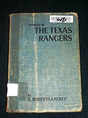 Stories of the Texas Rangers: Lackey, B. Roberts