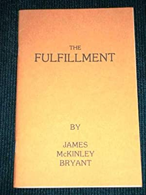 Fulfillment, The: Bryant, James McKinley