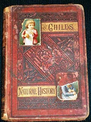 Child's Natural History in Words of Four Letters, The: Bond, A. L.