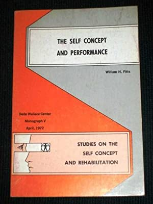 Self Concept and Performance, The: Fitts, William H.