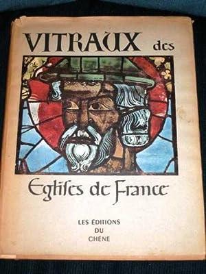 Vitraux Des Eglises De France: Grodecki, Louis