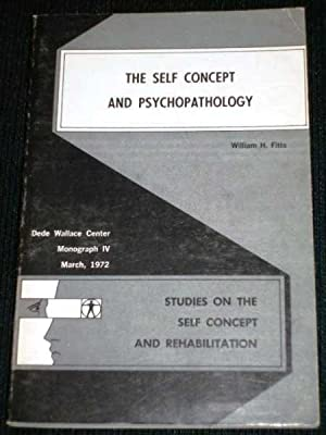 Self Concept and Psychopathology, The: Fitts, William H.