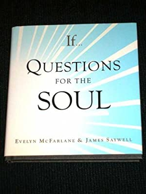 If.: Questions for the Soul