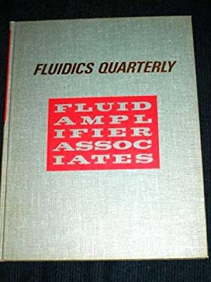 Fluidics Quarterly - Volume 1, Number 1: Various