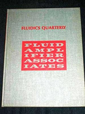 Fluidics Quarterly - Volume 1, Number 4: Various