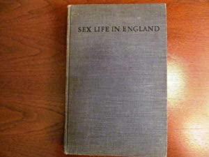 Sex Life in England: Two Volumes in One: Bloch, Iwan