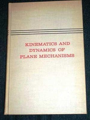 Kinematics and Dynamics of Plane Mechanisms: Hirschhorn, Jeremy