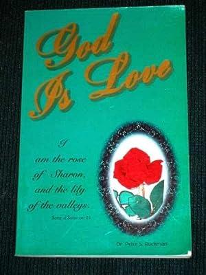 God is Love: Ruckman, Peter S.