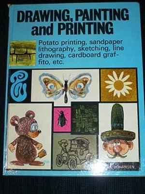 Drawing, Painting and Printing: Johansen, Gil