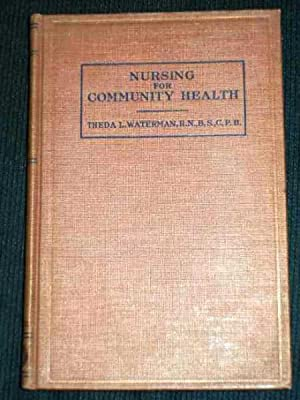 Nursing for Community Health: Waterman, Theda L.
