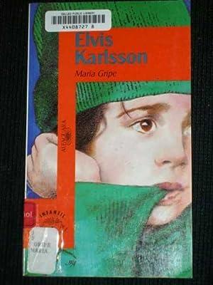 Elvis Karlsson: Gripe, Maria