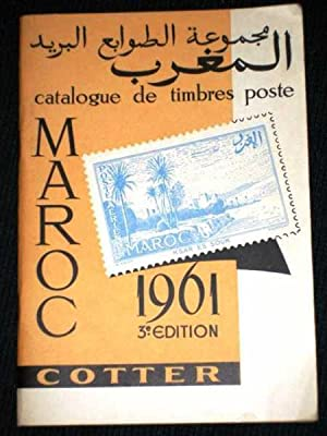 Catalogue de Timbres Poste - Maroc 1961 (Troisieme Edition): No Author Stated
