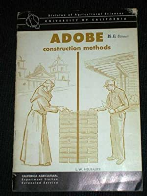 Adobe Construction Methods Using Adobe Brick or Rammed Earth (Monolithic Construction) for Homes: ...