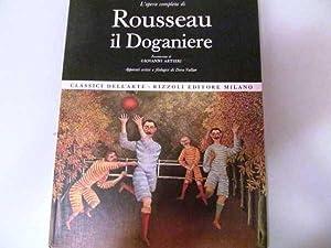 L'Opera Completa di Rousseau il Doganiere: Artieri, Giovanni