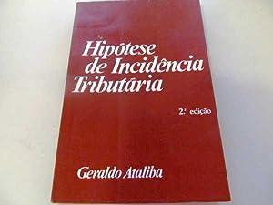 Hipotese de Incidencia Tributaria: Ataliba, Geraldo