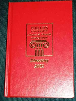 Phillips University Alumni & Friends Directory 2002: No Author Stated