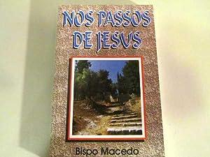 Nos Passos de Jesus: Macedo, Bispo
