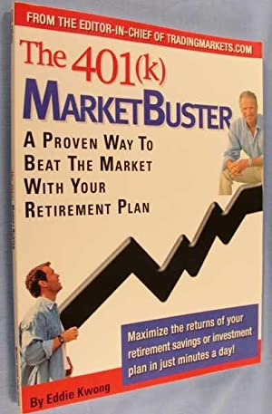 The 401 (k) MarketBuster: A Proven Way to Beat the Market with Your Retirement Plan