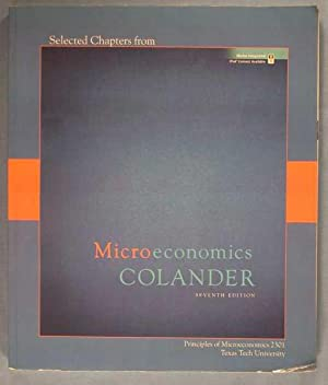 Selected Chapters from Microeonomics (7th edition): Principles of Miroceconmics 2301 - Texas Tech...