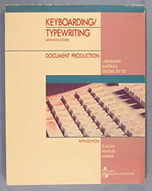 Keyboarding/Typewriting Advanced Course: Document Production (Laboratory Materials Lessons 101...