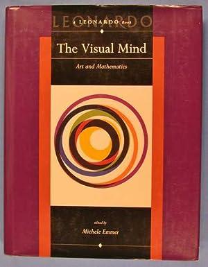 The Visual Mind: Art and Mathematics: Emmer, Michele (editor)