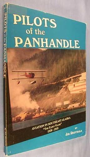 Pilots of the Panhandle: Aviation in Southeast: Ruotsala, Jim