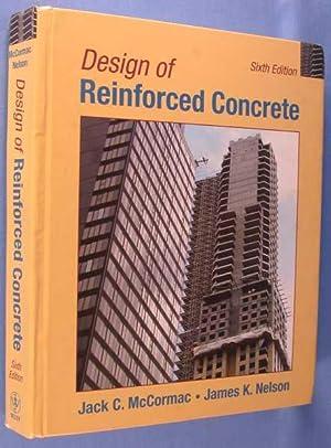 Design of Reinforced Concrete (Sixth Edition): McCormac, Jack C.;