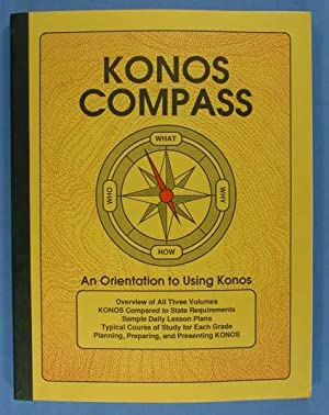 KONOS Compass: An Orientation to Using KONOS: Thaxton, Carole; Jessica