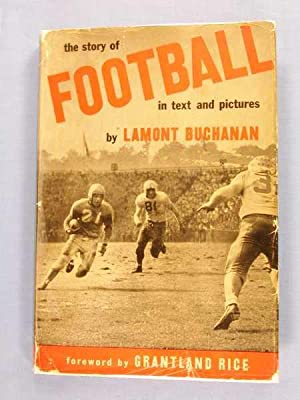 The Story of Football in Text and Pictures: Buchanan, Lamont