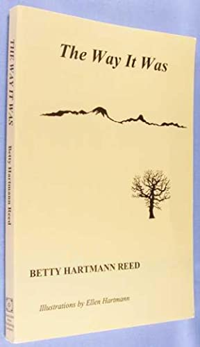 The Way It Was: Reed, Betty Hartmann