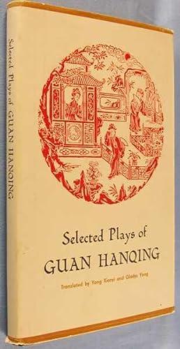 Selected Plays of Guan Hanqing: Hanquing, Guan