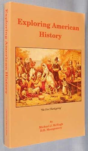 Exploring American History: McHugh, Michael J.;
