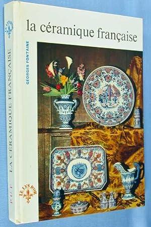 La Ceramique Francaise: Fontaine, Georges