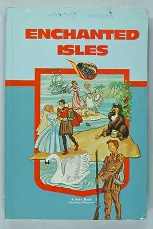 Enchanted Isles (Beka Book 4-4): Jacobs, Leland B.;