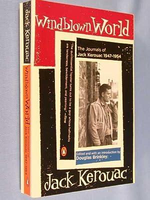 Windblown World: The Journals of Jack Kerouac,: Kerouac, Jack (Brinkley,