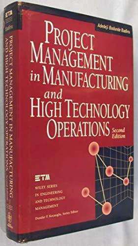 Project Management in Manufacturing and High Technology Operations - 2nd Edition