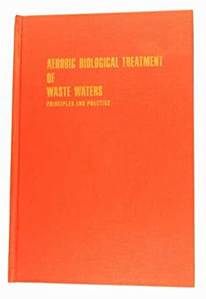 Aerobic Biological Treatment of Waste Waters