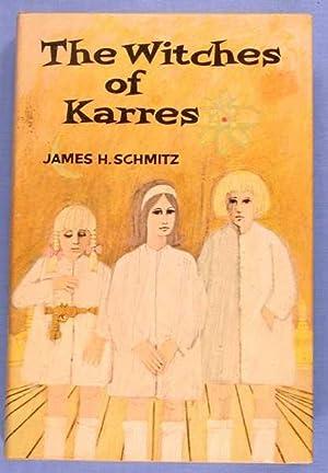 The Witches of Karres: Schmitz, James H.