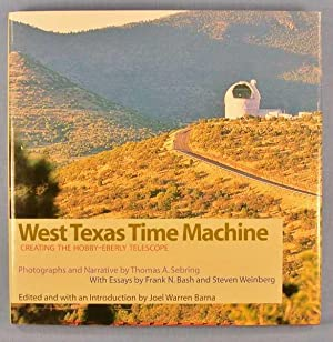 West Texas Time Machine: Creating the Hobby-Eberly Telescope